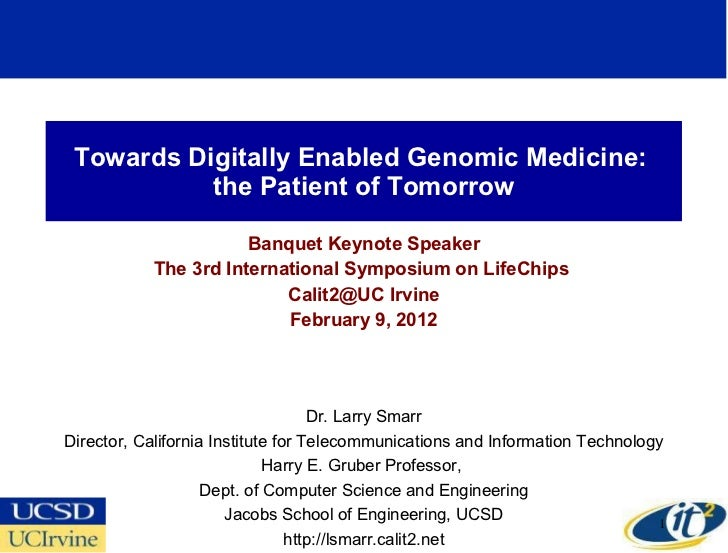 Towards Digitally Enabled Genomic Medicine:  the Patient of Tomorrow Banquet Keynote Speaker The 3rd International Symposi...