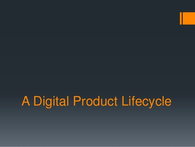 A Digital Product Lifecycle