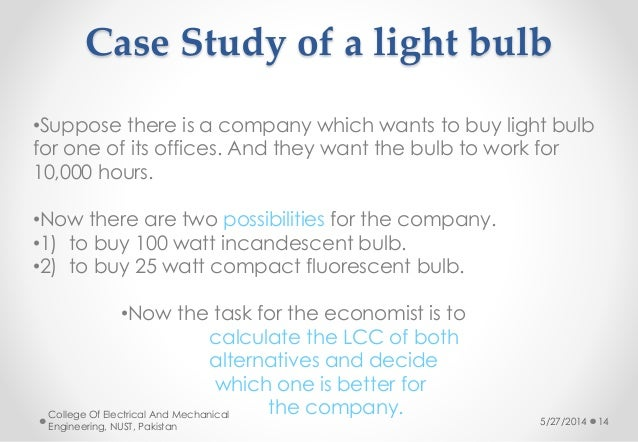 Life cycle cost example Cost of light bulb