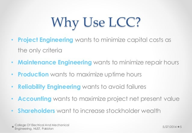 life cycle cost Life cycle costing (lcc) adds a new dimension to purchasing construction equipment with lcc, all major costs are established in advance all of the owning and operating expenses throughout a machine's life are considered plus purchase price.
