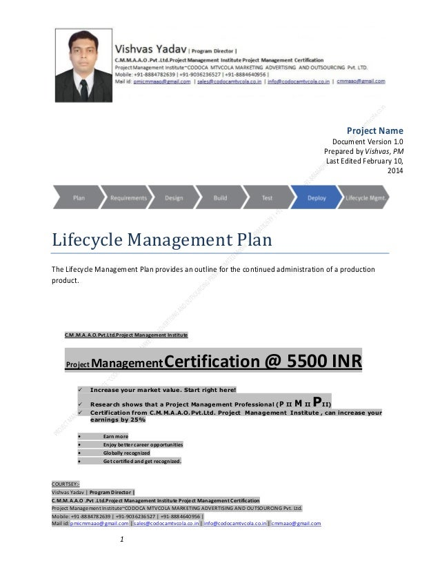 Project Name Document Version 1.0 Prepared by Vishvas, PM Last Edited February 10, 2014  Lifecycle Management Plan The Lif...