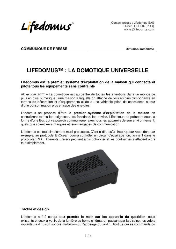 Contact presse : Lifedomus SAS                                                                        Olivier LEDOUX (PDG)...