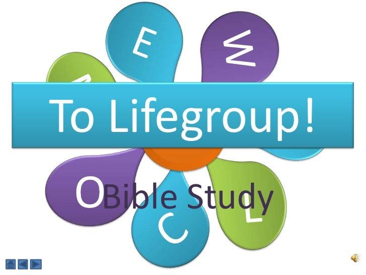 To Lifegroup! OBible Study