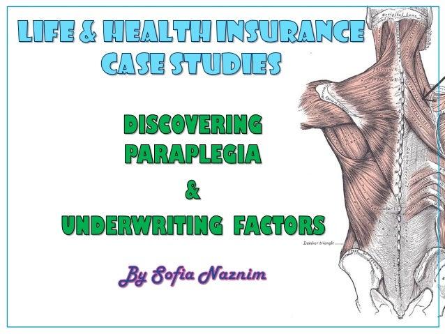 DISCOVERING PARAPLEGIA & UNDERWRITING FACTORS By Sofia Naznim