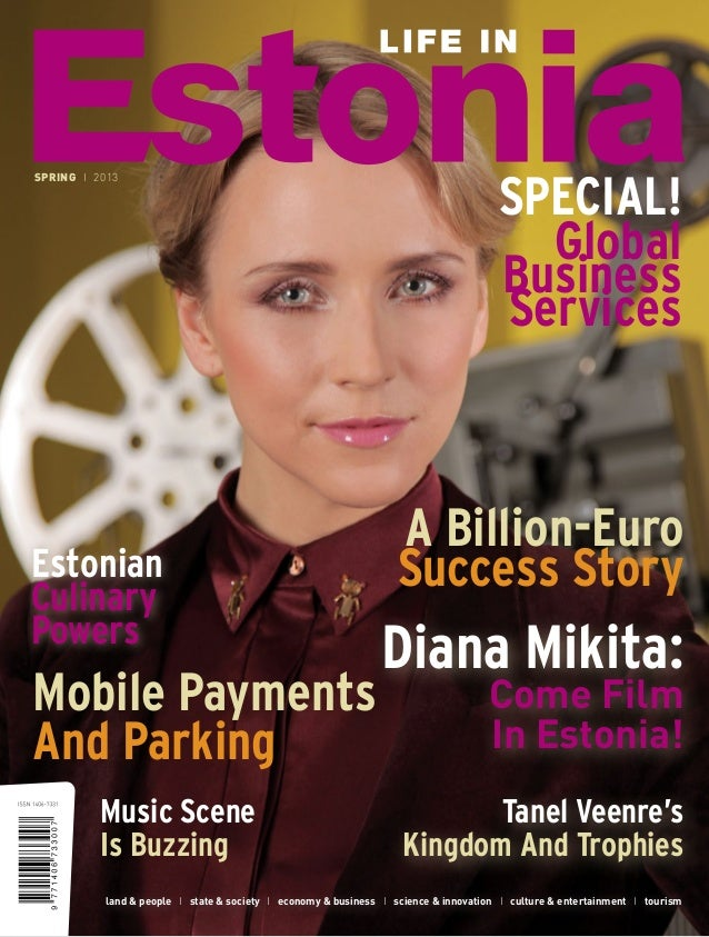 SPRING I 2013  Estonian Culinary Powers  Mobile Payments And Parking Music Scene Is Buzzing  SPECIAL! Global Business Se...