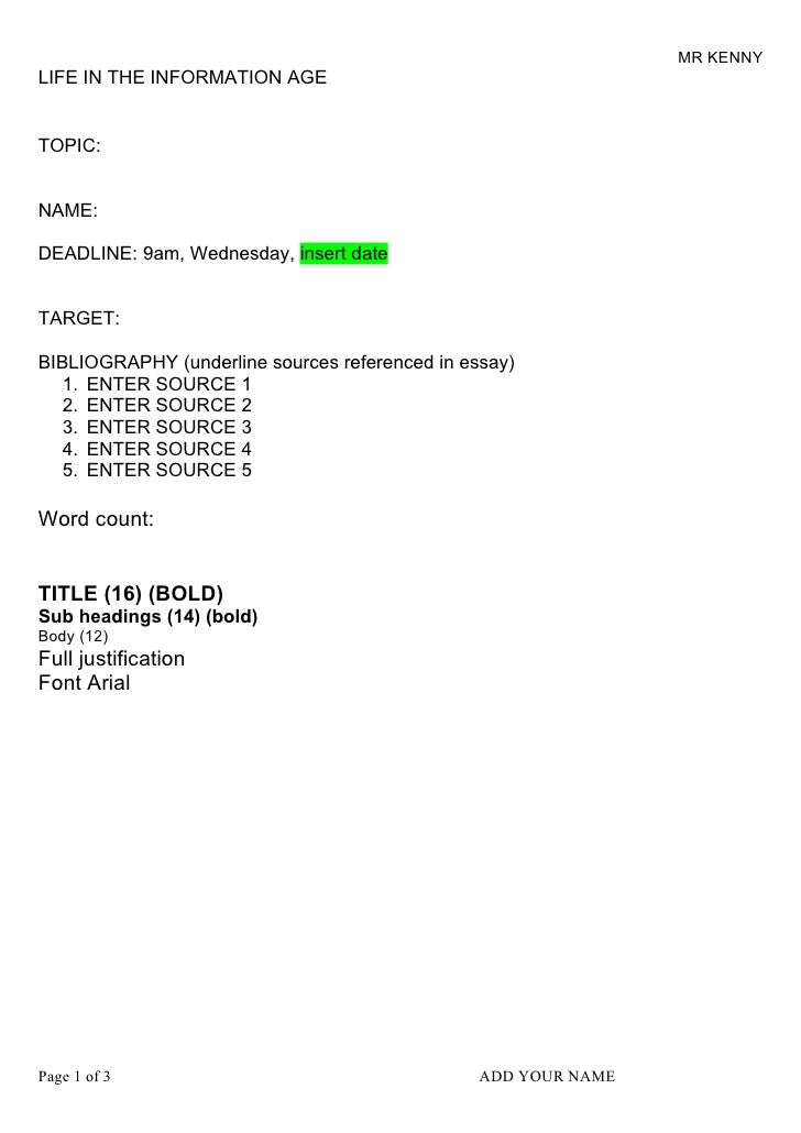 MR KENNY LIFE IN THE INFORMATION AGE   TOPIC:   NAME:  DEADLINE: 9am, Wednesday, insert date   TARGET:  BIBLIOGRAPHY (unde...