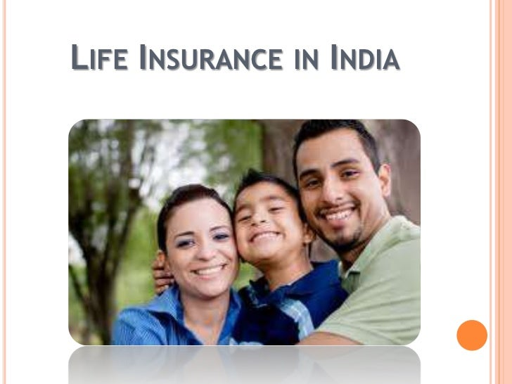 Life Insurance in India<br />