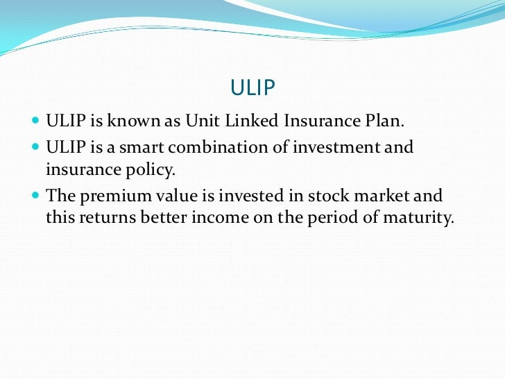 unit linked insurance plan Browse through range of ulips - unit linked insurance plans with benefits of life cover and market linked investment and select the plan that suits you.