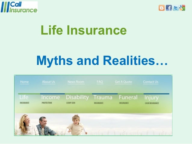 Life InsuranceMyths and Realities…