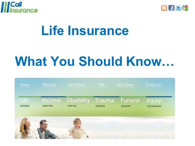 Life InsuranceWhat You Should Know…