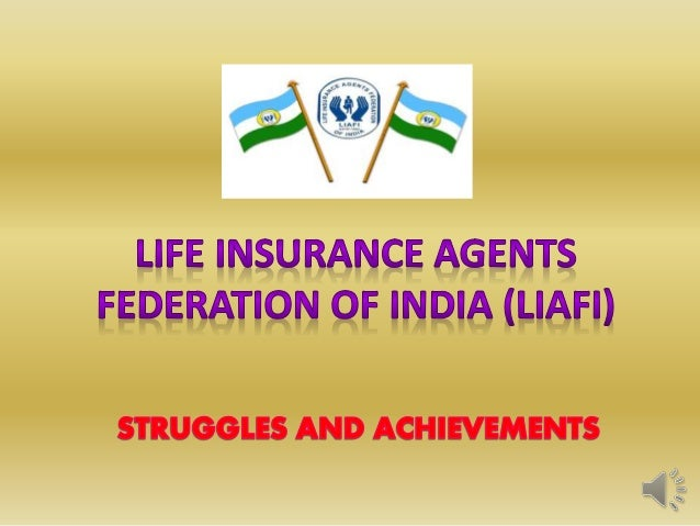 LIDEEEE PRESIDENTALL INDIA PRESIDENT SECRETARY GENERAL LIFE INSURANCE AGENTS FEDERATION OF INDIA