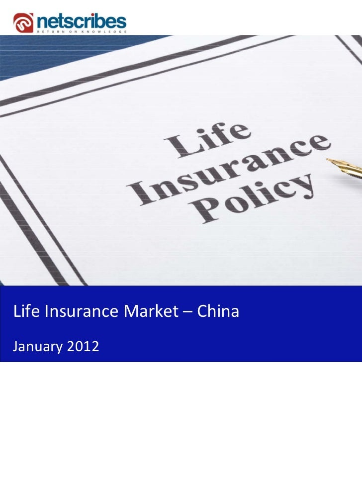 Market Research Report Life Insurance Market In China 2012