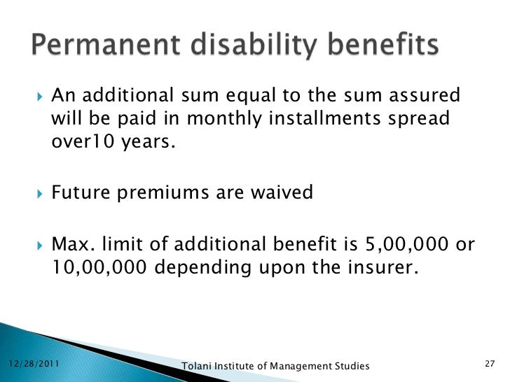    An additional sum equal to the sum assured         will be paid in monthly installments spread         over10 years.  ...