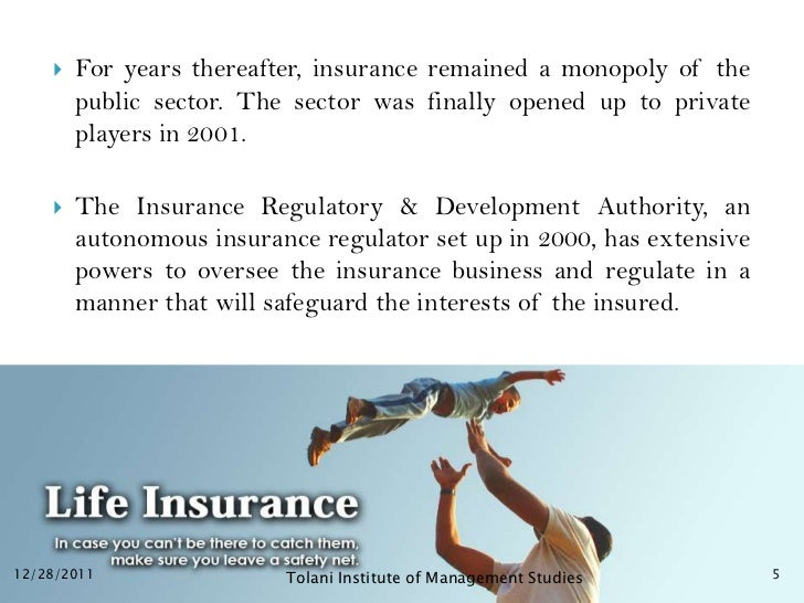    For years thereafter, insurance remained a monopoly of the        public sector. The sector was finally opened up to p...