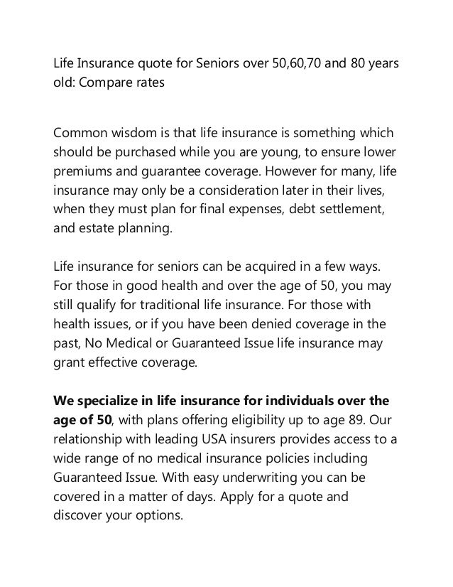 Guaranteed Issue Life Insurance Quotes Endearing Compare Life Insurance Quotes For Seniors Over 50 60 70 And 80 Year…