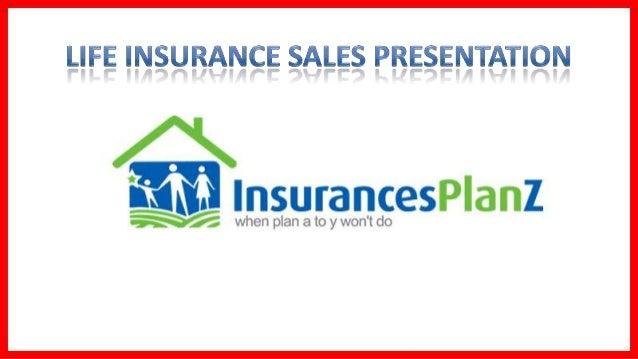 Life insurance sales presentation
