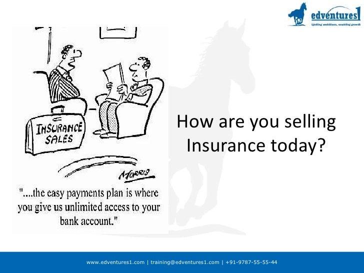 Life insurance selling Slide 3