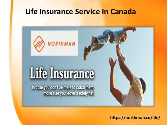 Life Insurance Service In Canada https://northman.co/life/