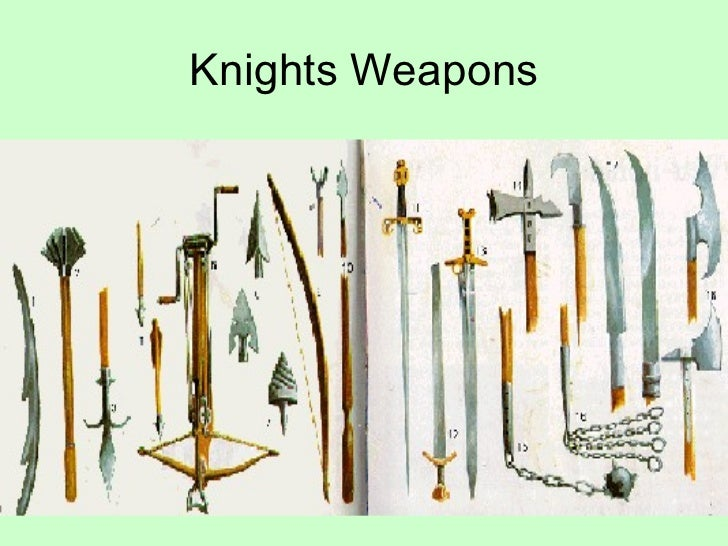 middle ages weapons The style of warfare during the middle ages were fought around the power bases this medieval style of warfare required different weapons, the massive and deadly siege weapons of the middle ages.