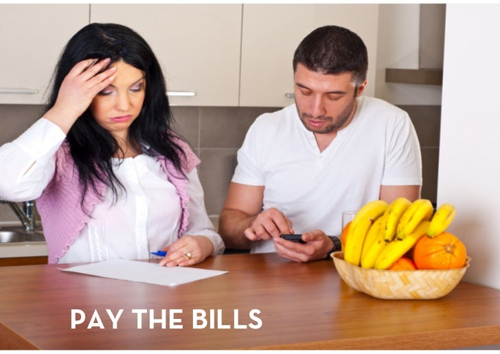 PAY THE BILLS<br />