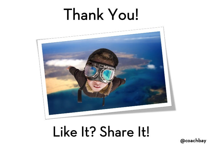 Thank You!<br />Like It? Share It!<br />