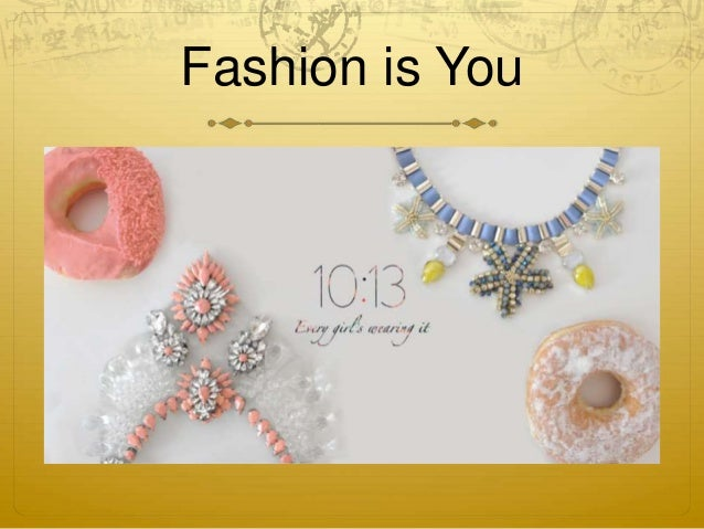 Fashion is You