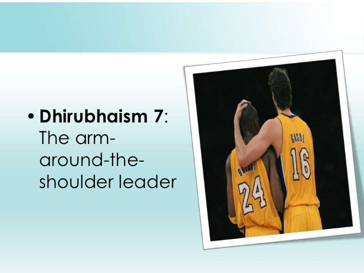 Dhirubhaism 7: The arm-around-the-shoulder leader<br />