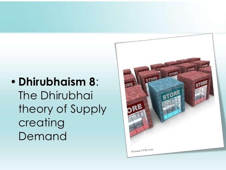 Dhirubhaism 8: The Dhirubhai theory of Supply creating Demand<br />