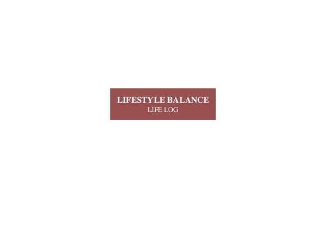 LIFESTYLE BALANCE LIFE LOG