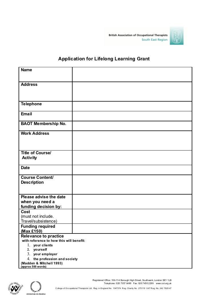 Application for Lifelong Learning GrantNameAddressTelephoneEmailBAOT Membership No.Work AddressTitle of Course/ActivityDat...