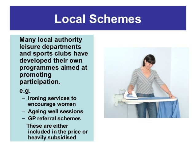 Local Schemes Many local authority leisure departments and sports clubs have developed their own programmes aimed at promo...