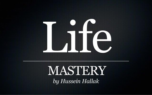 LifeMASTERYby Hussein Hallak