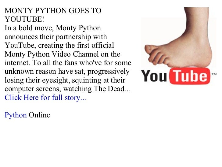 MONTY PYTHON GOES TO YOUTUBE!  In a bold move, Monty Python announces their partnership with YouTube, creating the first o...