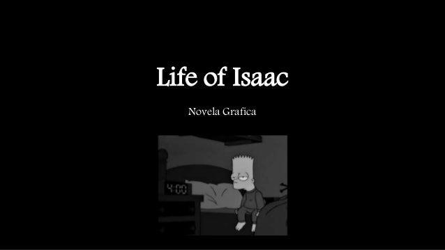 Life of Isaac Novela Grafica