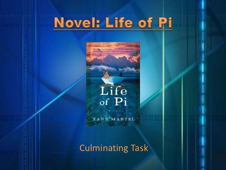 Novel: Life of Pi<br />CulminatingTask<br />