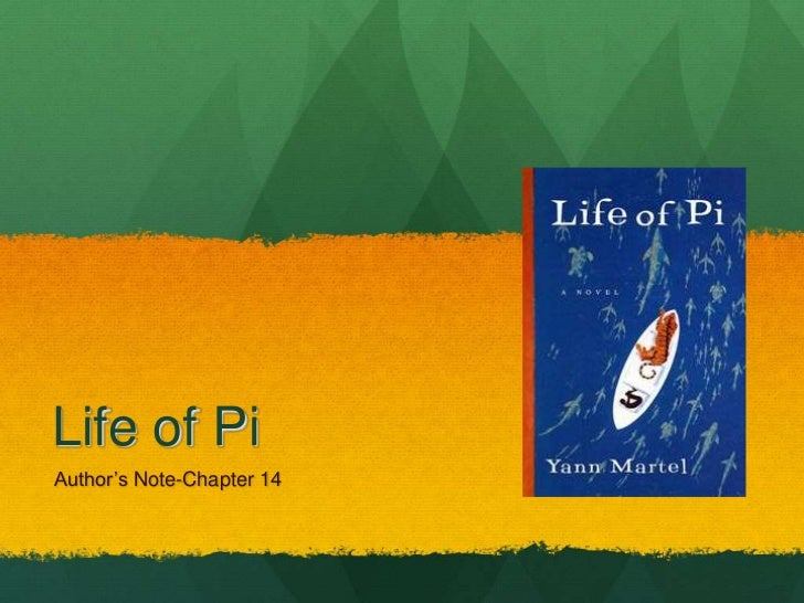 Life of PiAuthor's Note-Chapter 14