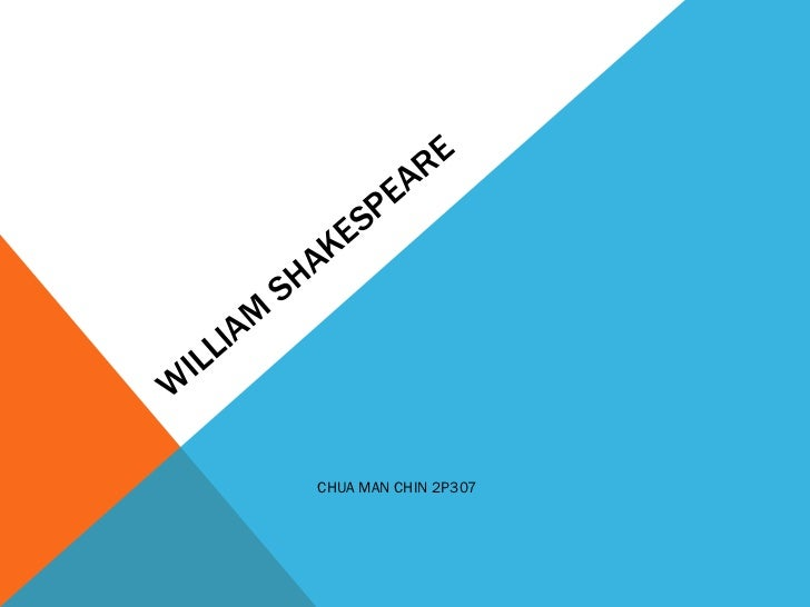 WILLIAM SHAKESPEARE CHUA MAN CHIN 2P307