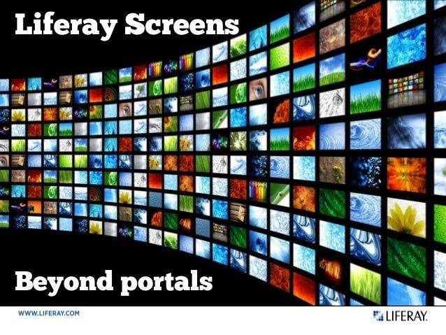 Beyond portals Liferay Screens