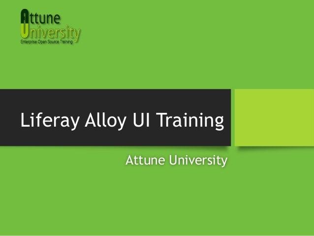 Liferay Alloy UI TrainingAttune University