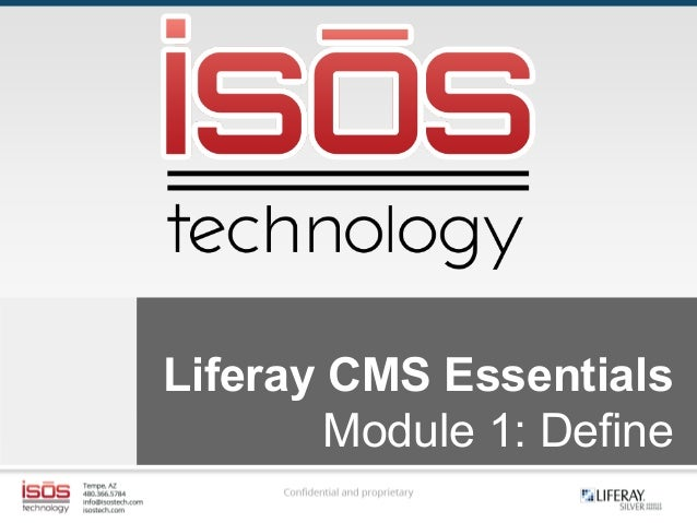Liferay CMS Essentials Module 1: Define