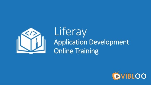 Liferay Application Development Online Training