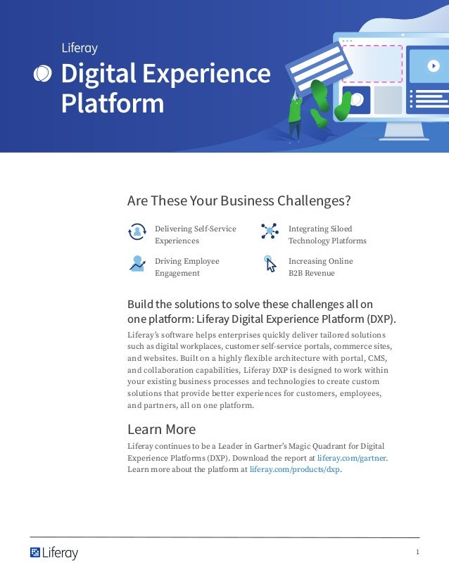 1 Are These Your Business Challenges? Delivering Self-Service Experiences Integrating Siloed Technology Platforms Driving ...