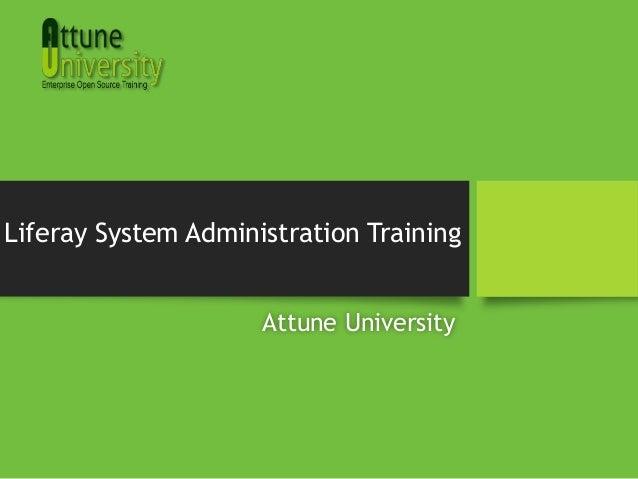 Liferay System Administration TrainingAttune University
