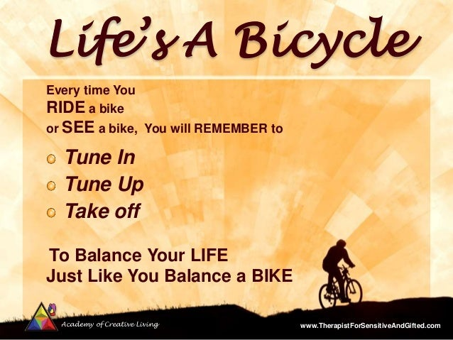Bicycle Tune Up >> Lifes a-Bicycle - How to Balance Your Life Like You ...