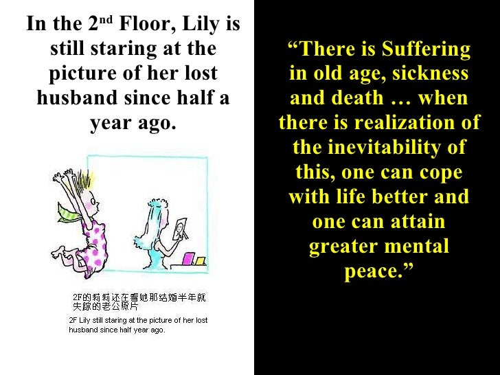 """In the 2 nd  Floor, Lily is still staring at the picture of her lost husband since half a year ago. """" There is Suffering i..."""