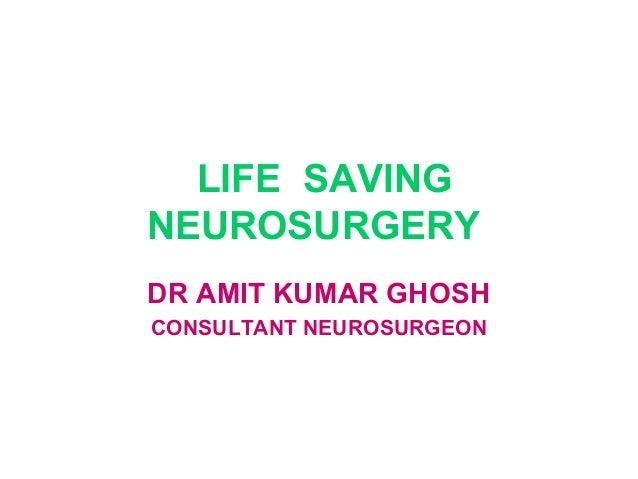 Life saving neurosurgery -