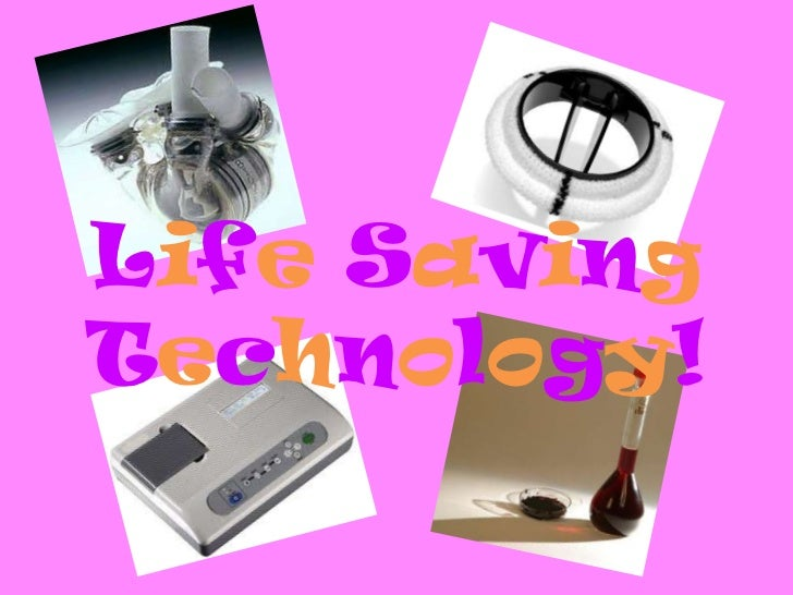 Life Saving Technology!<br />