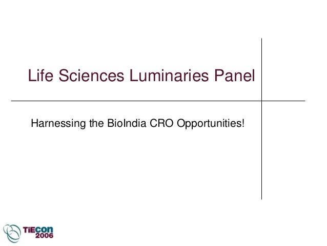 Life Sciences Luminaries PanelHarnessing the BioIndia CRO Opportunities!