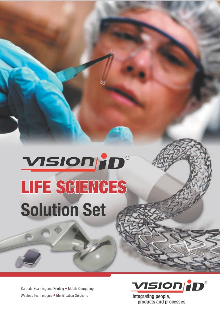LIFE SCIENCESSolution SetBarcode Scanning and Printing l Mobile ComputingWireless Technologies l Identification Solutions ...