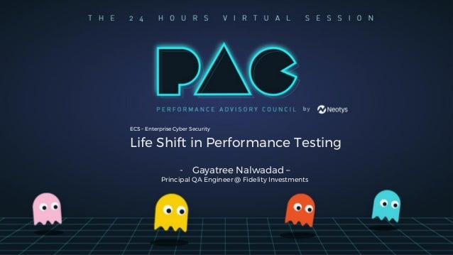 Life Shift in Performance Testing - Gayatree Nalwadad – Principal QA Engineer @ Fidelity Investments ECS – Enterprise Cybe...